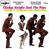 I Heard It Through the Grapevine by Gladys Knight