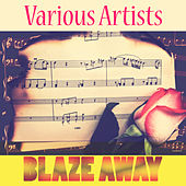 Blaze Away von Various Artists