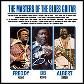 The Masters of the Blues Guitar…… BB, Albert and Freddy by Various Artists