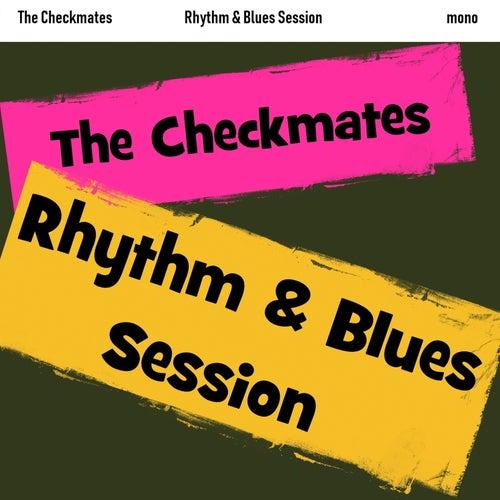 Rhythm & Blues Session von The Checkmates (Rock)