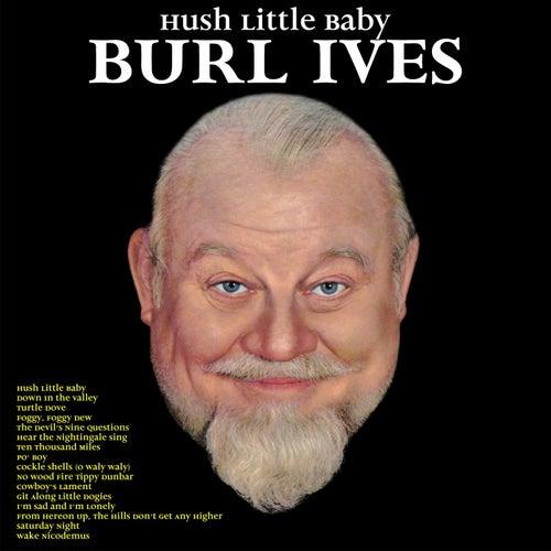Hush Little Baby de Burl Ives