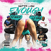 Waited Long Enough, Vol. 2 by DJ Big E