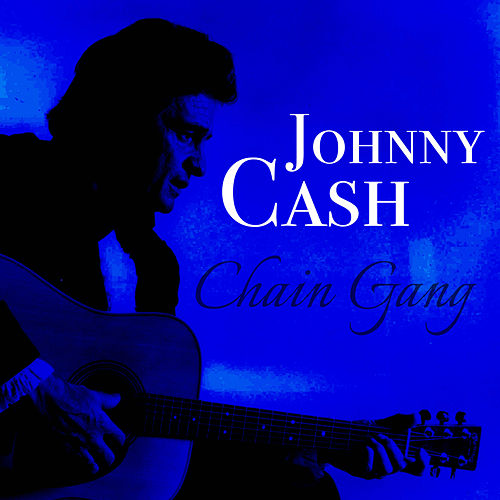 Chain Gang de Johnny Cash