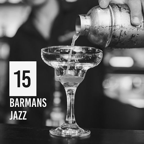 15 Barmans Jazz by Relaxing Piano Music