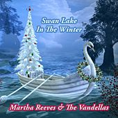 Swan Lake In The Winter von Martha and the Vandellas