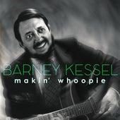 Makin' Whoopie de Barney Kessel