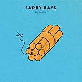 Dynamite by Barry Bays