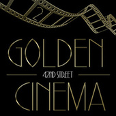 Golden Cinema - 42nd Street, Vol. 2 by Various Artists