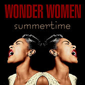 Wonder Women - Summertime by Various Artists