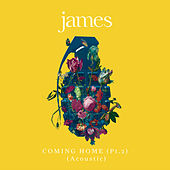 Coming Home (Pt. 2) (Acoustic) by James