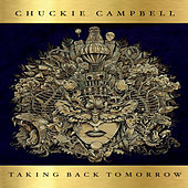 Taking Back Tomorrow de Chuckie Campbell