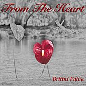 From the Heart by Brittni Paiva