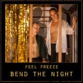 Bend the Night de Feel Freeze