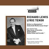 Richard Lewis Lyric Tenor by Richard Lewis