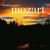 The Most Relaxing Mozart Album in the World... Ever! de Various Artists