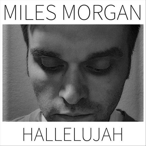 Hallelujah von Miles Morgan