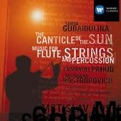 Gubaidulina - The Canticle of the Sun/Music for Flute, Strings & Percussion de Mstislav Rostropovich