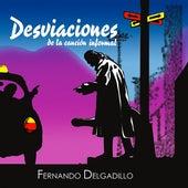 Desviaciones de la Canción Informal by Fernando Delgadillo