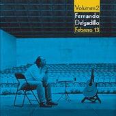 Febrero 13 - Volumen 2 by Fernando Delgadillo