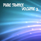 Pure Trance 3 von Various Artists