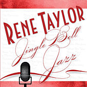 Jingle Bell Jazz by Rene Taylor