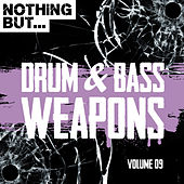 Nothing But... Drum & Bass Weapons, Vol. 09 - EP de Various Artists