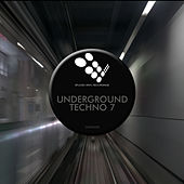 Underground Techno 7 - EP by Various Artists