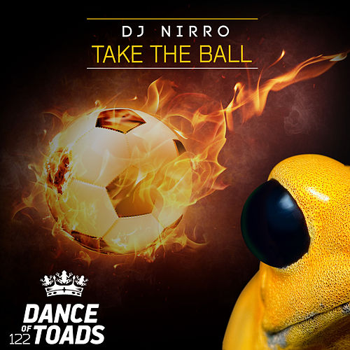 Take The Ball by DJ Nirro