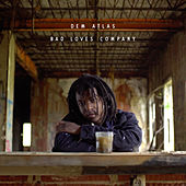 Bad Loves Company by deM atlaS