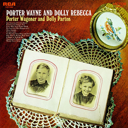 Porter Wayne and Dolly Rebecca von Porter Wagoner