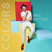 Colors by Max Mutzke