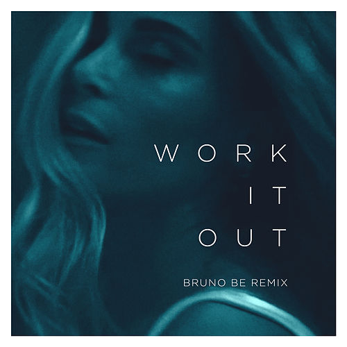 Work It Out (Bruno Be Remix) by Elekfantz