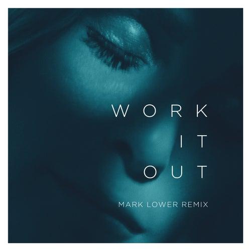 Work It Out (Mark Lower Remix) de Elekfantz