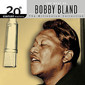 Best Of Bobby Bland: 20th Century Masters: The Millennium Collection by Bobby Blue Bland