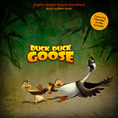 Duck Duck Goose (Original Motion Picture Soundtrack) by Various Artists