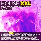 House XXL - The Ultimate Club & Party Sounds, Vol. 2 von Various Artists