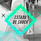 Estado de shock von Various Artists