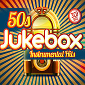 50s Jukebox Instrumental Hits di Various Artists