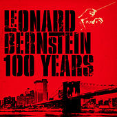Leonard Bernstein 100 Years von Various Artists