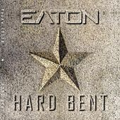 Hard Bent de Brian Eaton