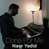 Done for Me (Piano Arrangement) de Naor Yadid
