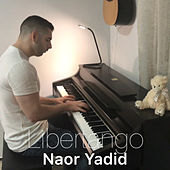 Libertango (Piano Arrangement) de Naor Yadid