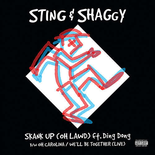 Skank Up (Oh Lawd) / Oh Carolina/We'll Be Together by Sting & Shaggy