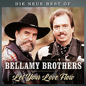 Let your love flow - Die neue Best of de Bellamy Brothers
