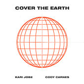 Cover The Earth de Kari Jobe