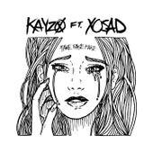 Fake Fake Fake by Kayzo