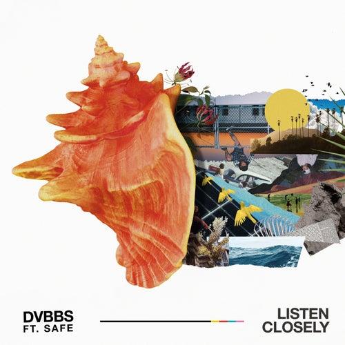 Listen Closely von DVBBS