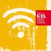 Banda larga cordel de Gilberto Gil