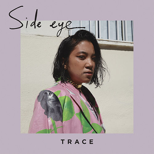 Side Eye von Trace