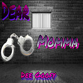 Dear Momma by DeeGoofy